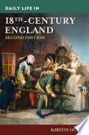 Daily Life in 18th Century England  2nd Edition