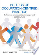 Politics of Occupation Centred Practice