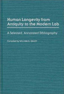 Human longevity from antiquity to the modern lab