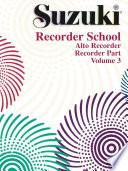 Suzuki Recorder School   Volume 3