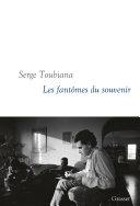 Les Fantômes Du Souvenir par Serge Toubiana