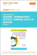 Winningham S Critical Thinking Cases In Nursing Pageburst E Book On Kno Retail Access Card