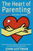 The Heart of Parenting On How To Raise A Child