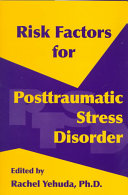 Risk Factors for Posttraumatic Stress Disorder