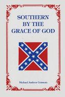 SOUTHERN BY THE GRACE OF GOD