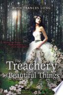 The Treachery of Beautiful Things Book PDF