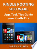 Kindle Rooting Software App Tool Tips Guide Voor Kindle Fire