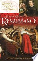 Women's Roles in the Renaissance