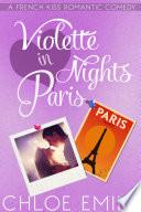 Violette Nights in Paris