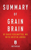 Summary of Grain Brain