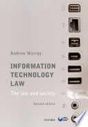 Information Technology Law  The Law and Society