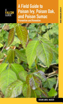Field Guide to Poison Ivy, Poison Oak, and Poison Sumac Common Weeds And Provides Useful