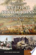 Encyclopedia of the Age of Political Revolutions and New Ideologies  1760 1815
