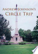 Andrew Johnson S Circle Trip book