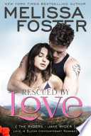 Rescued by Love  Love in Bloom  The Ryders