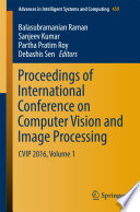 Proceedings of International Conference on Computer Vision and Image Processing