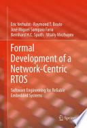 Formal Development of a Network Centric RTOS