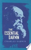 The Essential Darwin