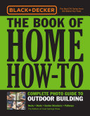 Black & Decker Home How-To Outdoor Building