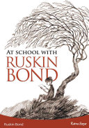 At School with Ruskin Bond