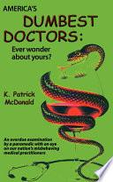 America's Dumbest Doctors