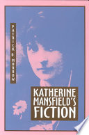 Katherine Mansfield s Fiction