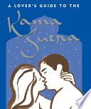 A Lover s Guide to the Kama Sutra