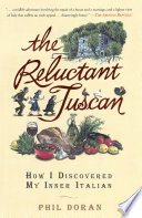 The Reluctant Tuscan