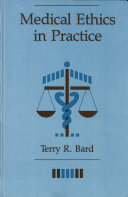 Medical Ethics in Practice