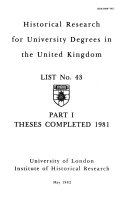 Bulletin of the Institute for Historical Research Theses Supplement