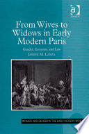 From Wives to Widows in Early Modern Paris
