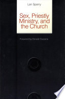 Sex  Priestly Ministry  and the Church