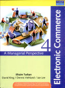 Electronic Commerce: A Managerial Perspective 2006, 4/E