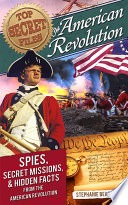 Top Secret Files  American Revolution