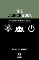 Launch Book  Motivational stories to launch your idea  business or next career