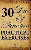 Law of Attraction   30 Practical Exercises