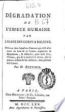 illustration du livre Dégradation de de l'espece humaine par l'usage des corps a baleine