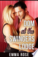 Dom at the Swingers Lodge