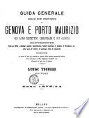 Guida generale delle due province Genova e Porto Maurizio coi loro rispettivi circondari e 317 comuni
