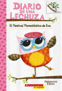El Festival Florestatico de Eva  A Branches Book  El Diario de Una Lechuza  1