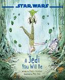 Star Wars a Jedi You Will Be Book PDF