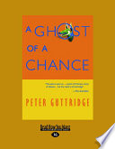 A Ghost of a Chance (Easyread Large Edition)