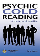 Psychic Cold Reading In Theory And Practice