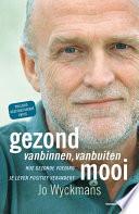 Gezond Vanbinnen Vanbuiten Mooi