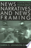 News Narratives And News Framing