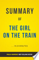 The Girl on the Train  by Paula Hawkins   Summary   Analysis