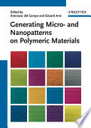 Generating Micro  and Nanopatterns on Polymeric Materials