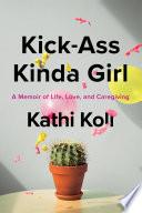 Kick Ass Kinda Girl