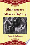 Shakespeare Attacks Bigotry
