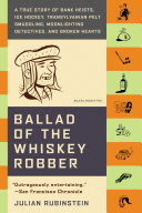 Ballad of the Whiskey Robber Book